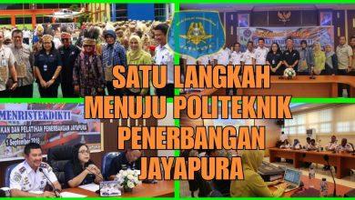 BP3 JAYAPURA MENJADI POLITEKNIK PENERBANGAN